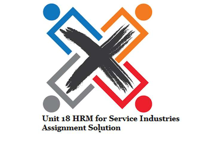 HRM for Service Industries Assignment Solution