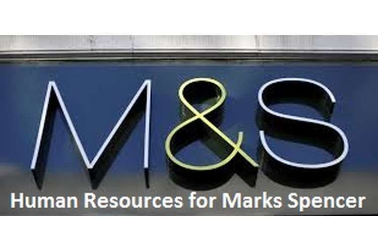 Unit 3 Managing Human Resources Assignment Marks Spencer