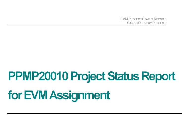 Project Status Report for Earned Value Management Assignment Brief