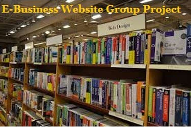 E-Business Website Group Project Assignment Help