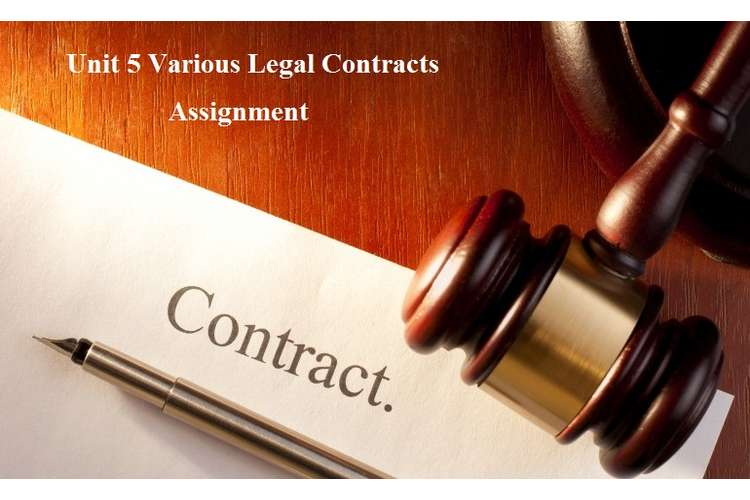 Unit 5 Various Legal Contracts Assignment
