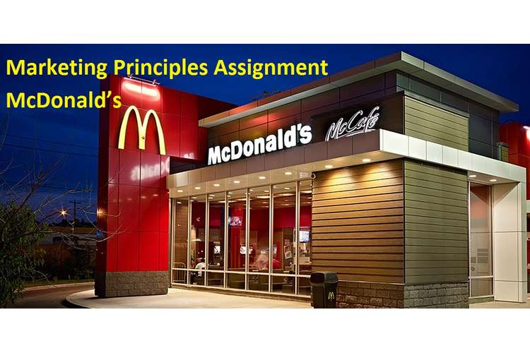 Unit 4 Marketing Principles Assignment - McDonald's