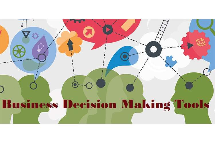 Unit 6 Business Decision Making Tools Assignment