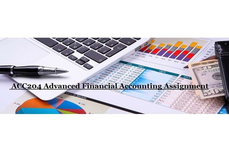 ACC204 Advanced Financial Accounting Assignment Sample