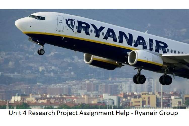 Unit 4 Research Project Assignment Help - Ryanair Group