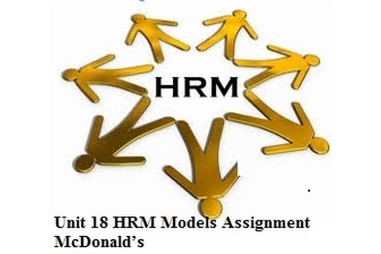 Unit 18 HRM models Assignment McDonald's