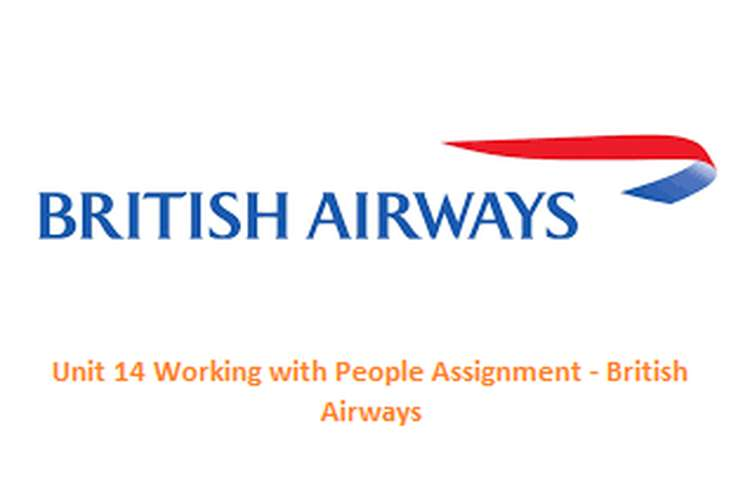 Unit 14 Working with People Assignment - British Airways