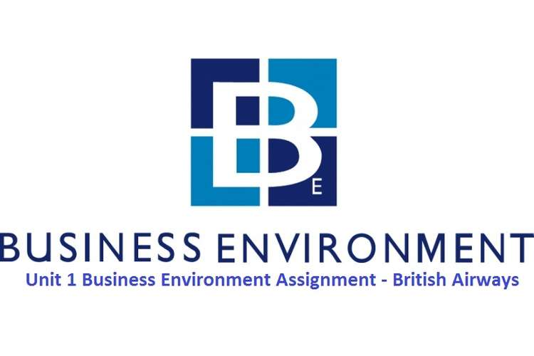 Unit 1 Business Environment Assignment - British Airways