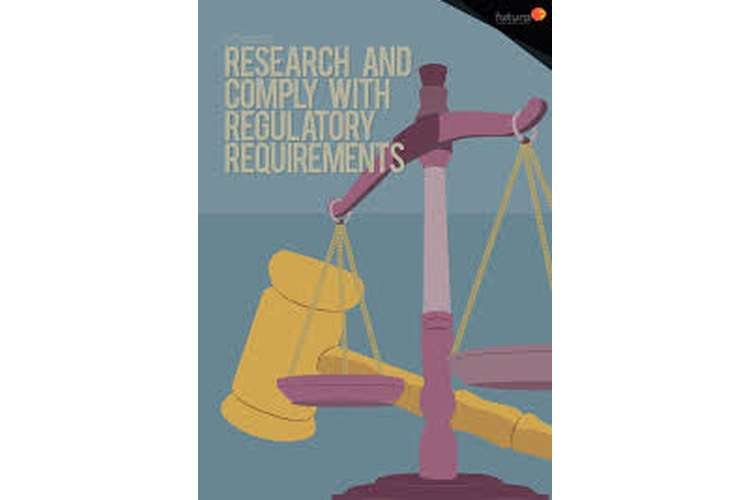 Research Comply Regulatory Requirements Assignment Help