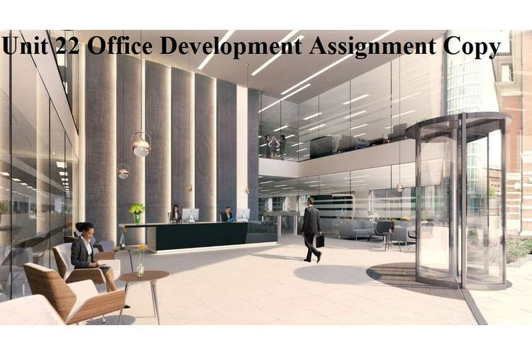 Unit 22 Office Development Assignment Copy