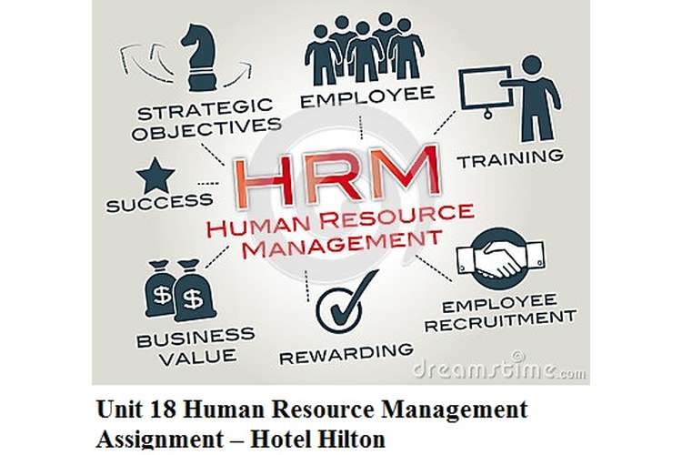 Unit 18 Human Resource Management Assignment – Hotel Hilton
