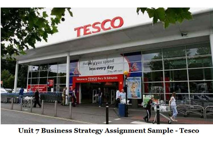 Unit 7 Business Strategy Assignment - TESCO