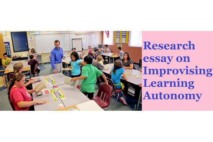 Research essay on Improvising Learning Autonomy