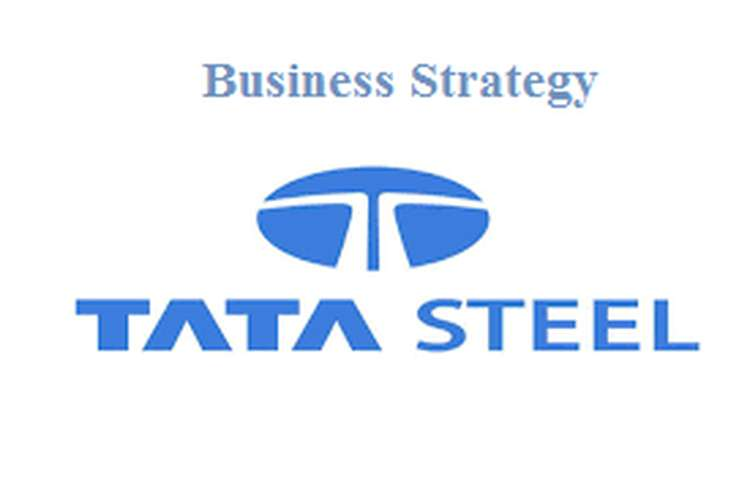 Unit 7 Assignment on Business Strategy TATA Steel