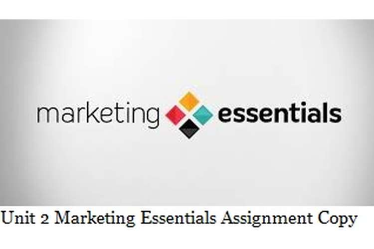 Unit 2 Marketing Essentials  Assignment - EE limited