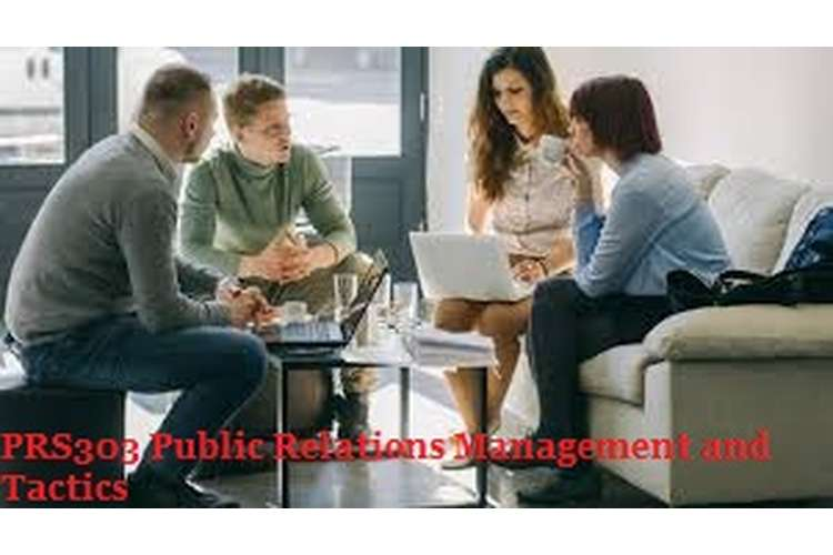 PRS303 Public Relations Management and Tactics Assignment Help