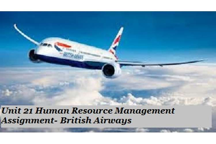 Human Resource Management Assignment- British Airways