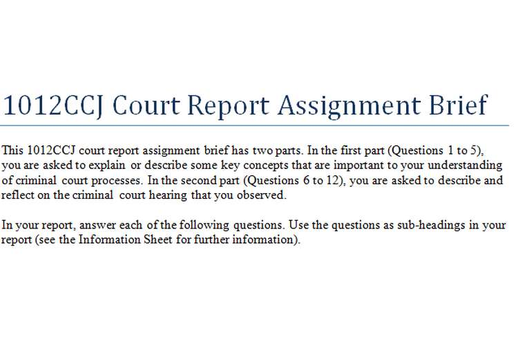 1012CCJ Court Report Assignment Brief