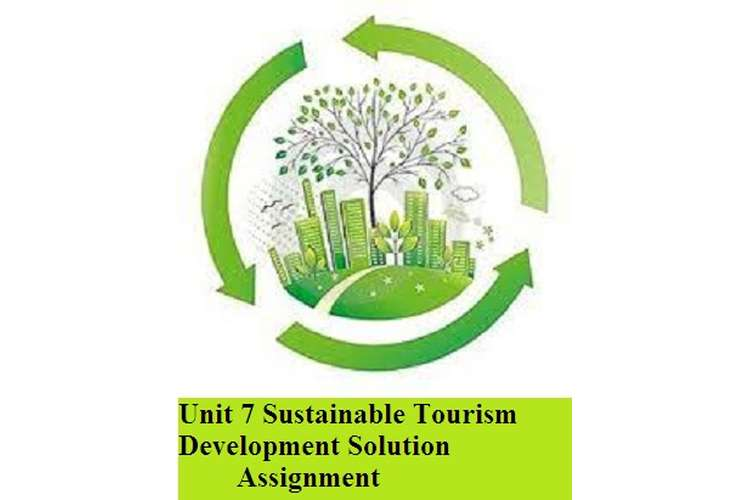 Sustainable Tourism Development Solution Assignment