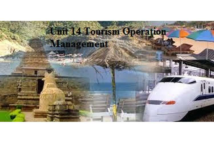 Unit 14 Assignment On Tourism Operation Management