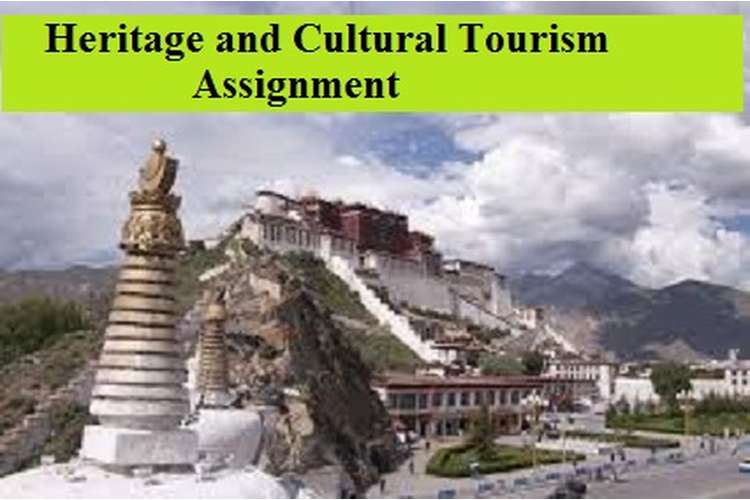 Heritage and Cultural Tourism Assignment