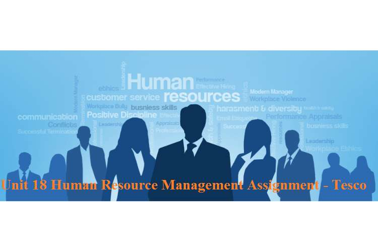 Unit 18 Human Resource Management Assignment - Tesco