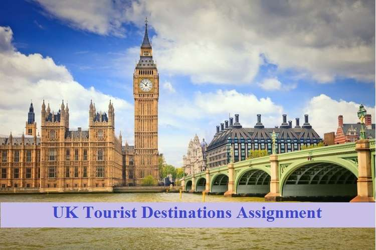 UK Tourist Destinations Assignment