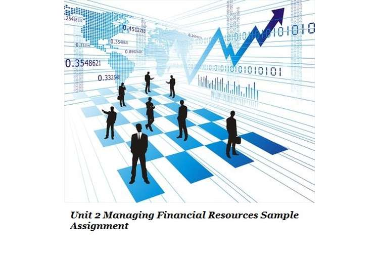 Managing Financial Resources Sample Assignment