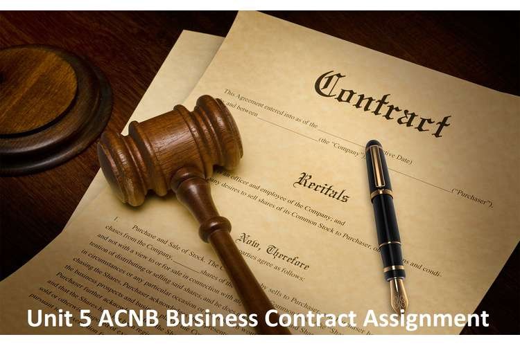 Unit 5 ACNB Business Contract Assignment