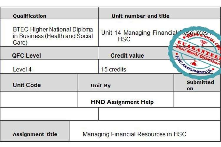 Unit 14 Managing Financial Resources in HSC Assignment Brief