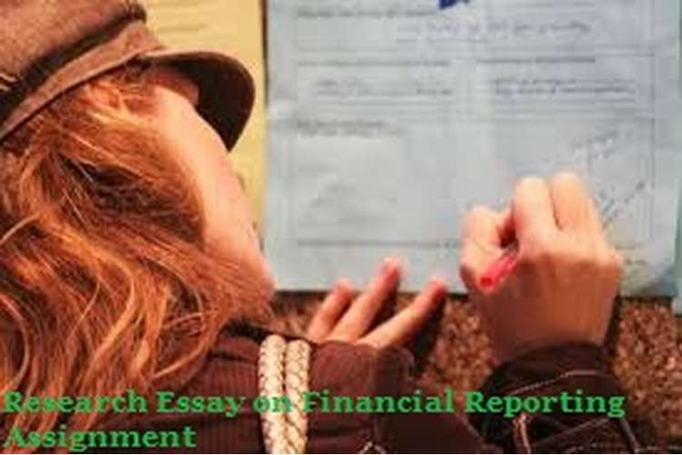 Research Essay on Financial Reporting Assignment