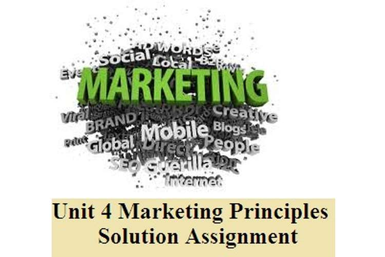 Marketing Principles Solution Assignment