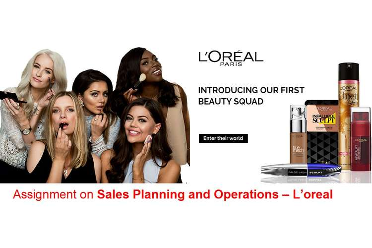 Assignment on Sales Planning and Operations – L'oreal