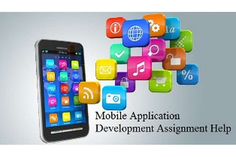 Mobile Application Development Assignment Help