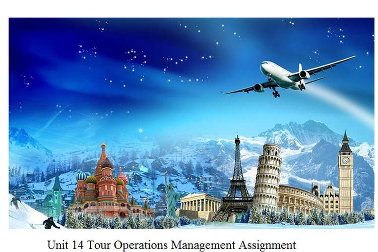 Unit 14 Tour Operations Management Assignment - Cosmos