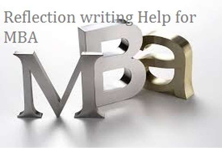 Reflection writing Help for MBA
