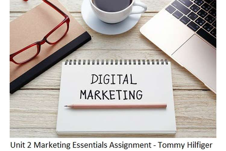 Unit 2 Marketing Essentials Assignment - Tommy Hilfiger