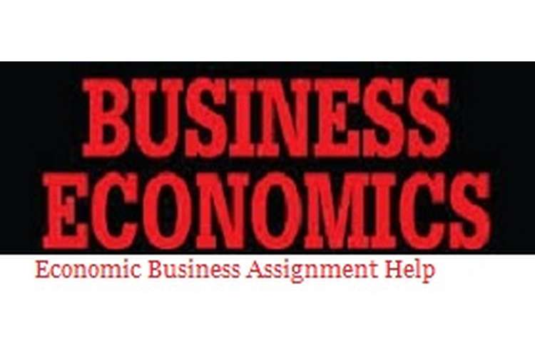 Economics Business Assignment Help