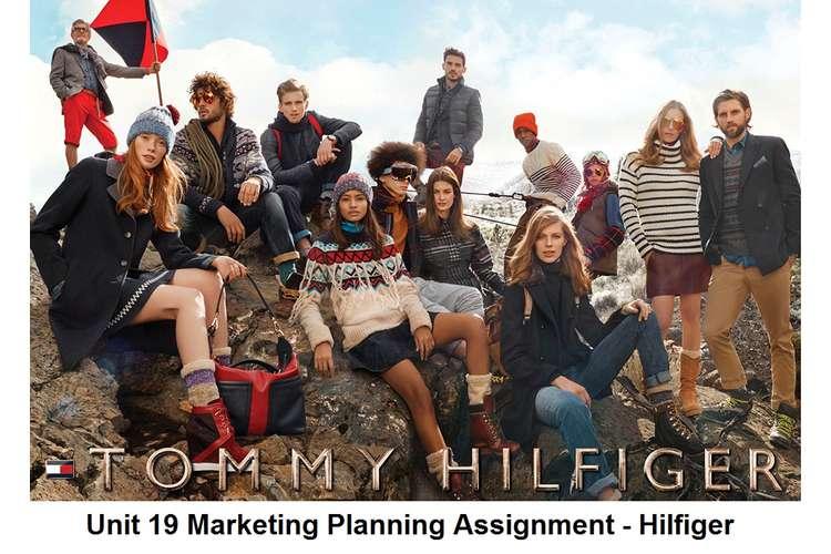 Unit 19 Marketing Planning Assignment - Hilfiger