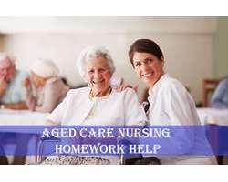 Aged Care Nursing Homework Help