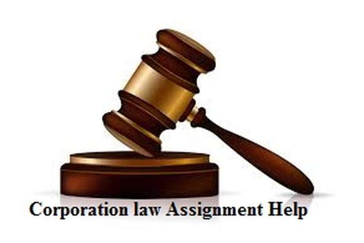 Corporation Law Assignment Help