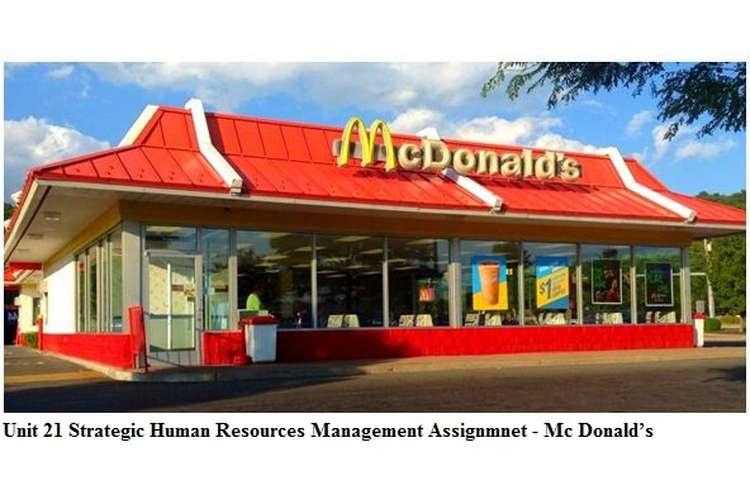 Unit 21 Strategic Human Resources Management Assignmnet - McDonald's