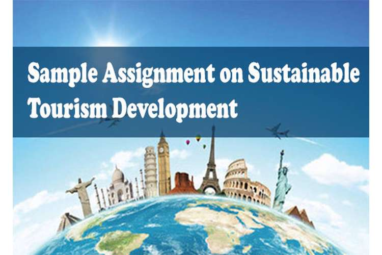 Sample Assignment on Sustainable Tourism Development
