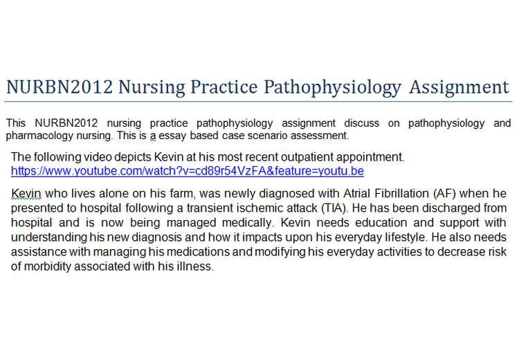 NURBN2012 Nursing Practice Pathophysiology Assignment