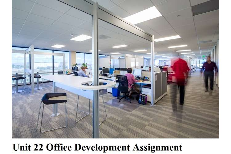 Unit 22 Office Development Assignment
