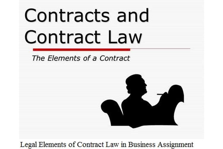 Legal Elements Contract Law Business Assignment  Hnd Help
