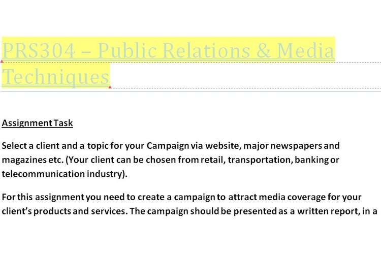 PRS304 Public Relations Media Techniques Assignment
