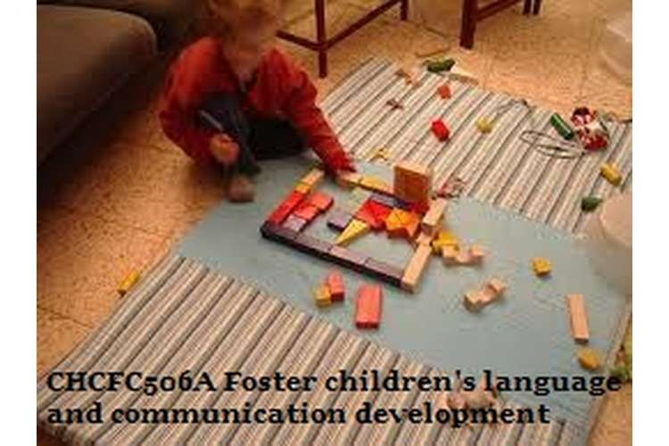 CHCFC506A Foster Children's Language and Communication Development