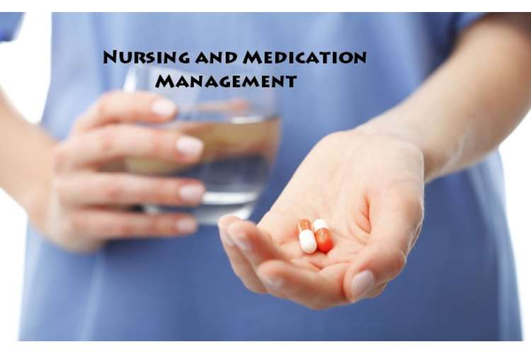 Nursing and Medication Management Assignment Solution