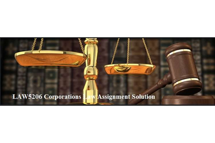 LAW5206 Corporations Law Assignment Solution
